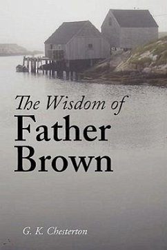 The Wisdom of Father Brown - Chesterton, G. K.