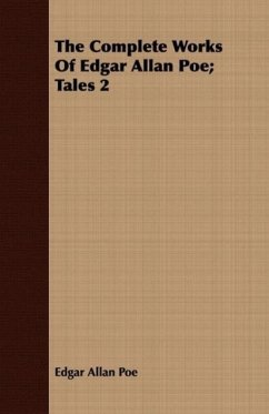 The Complete Works Of Edgar Allan Poe Tales 2 - Poe, Edgar Allan