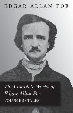 The Complete Works Of Edgar Allan Poe Tales 5 - Poe, Edgar Allan
