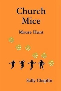 Church Mice 1 - Mouse Hunt - Chaplin, Sally