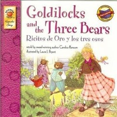 Goldilocks and the Three Bears/Ricitos de Oro y Los Tres Osos - Ransom, Candice F.