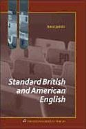 Standard British and American English: A Brief Overview - Janicki, Karol