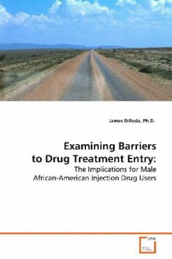 Examining Barriers to Drug Treatment Entry - DiReda, James