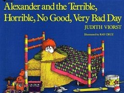 Alexander and the Terrible, Horrible, Nogood, Very Bad Day - Viorst, Judith