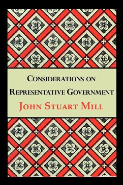 Considerations on Representative Government - Mill, John Stuart
