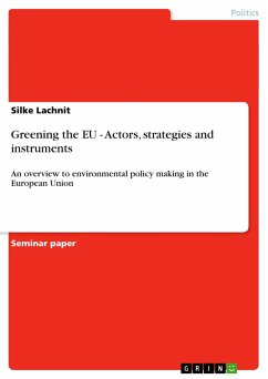 Greening the EU - Actors, strategies and instruments - Lachnit, Silke