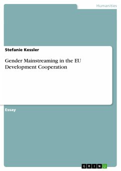 Gender Mainstreaming in the EU Development Cooperation - Kessler, Stefanie