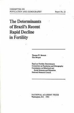 The Determinants of Brazil's Recent Rapid Decline in Fertility - Panel on Fertility Determinants Committee on Population and Demography National Research Council