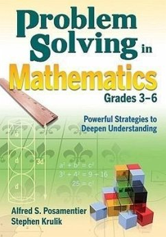 Problem Solving in Mathematics, Grades 3-6: Powerful Strategies to Deepen Understanding - Herausgeber: Posamentier, Alfred S. Krulik, Stephen