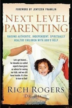 Next Level Parenting - Rogers, Rich