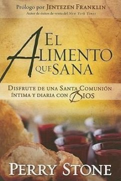 El Alimento Que Sana = The Meal That Heals - Stone, Perry