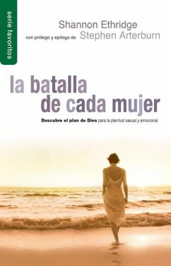 Batalla de Cada Mujer, La: Every Woman's Battle - Ethridge, Shannon