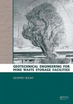 Geotechnical Engineering for Mine Waste Storage Facilities - Blight, Geoffrey