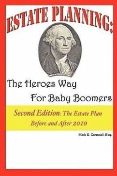 Estate Planning: The Heroes Way for Baby Boomers - Cornwall, Mark S.
