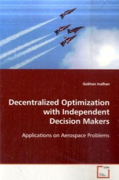 Decentralized Optimization with Independent Decision Makers - Inalhan, Gokhan
