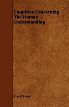Enquiries Concerning The Human Understanding - Hume, David