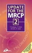 Update for the MRCP: Volume 2 - Andrews, Thomasin Arlett, Peter Brett, Bernard