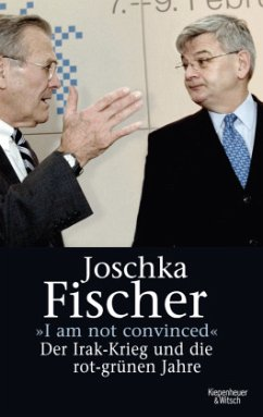 I am not convinced - Fischer, Joschka
