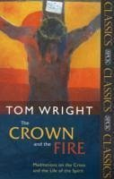 Crown and the Fire - Wright, Tom