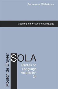 Meaning in the Second Language - Slabakova, Roumyana
