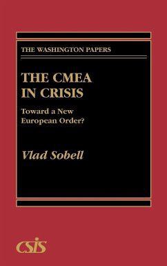 The Cmea in Crisis: Toward a New European Order? - Sobell, Vladimir Sobell, Vlad
