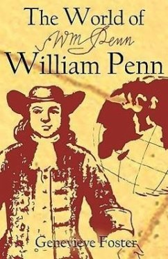 The World of William Penn - Foster, Genevieve