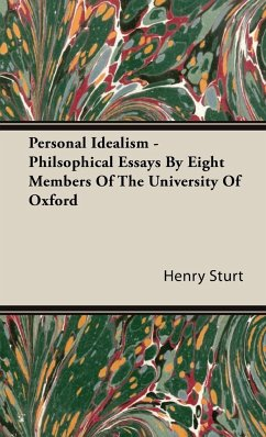 Personal Idealism - Philsophical Essays By Eight Members Of The University Of Oxford - Sturt, Henry