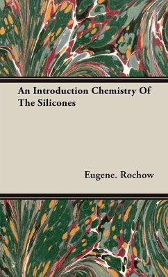 An Introduction Chemistry Of The Silicones - Rochow, Eugene.