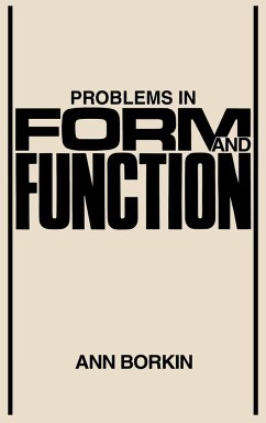 Problems in Form and Function - Borkin, Ann Anon