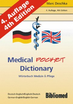 Medical Pocket Dictionary. Wörterbuch Medizin und Pflege. Deutsch/Englisch - English/German - Deschka, Marc