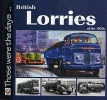 British Lorries of the 1950s - Bobbit, Malcolm
