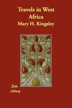 Travels in West Africa - Kingsley, Mary Henrietta