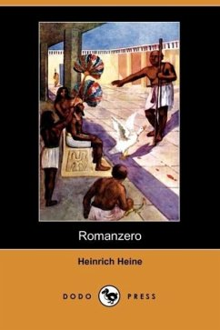 Romanzero (Dodo Press) - Heine, Heinrich