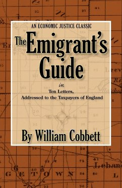 The Emigrant's Guide - Cobbett, William