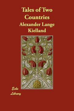 Tales of Two Countries - Kielland, Alexander Lange