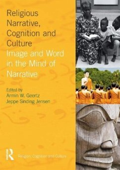 Religious Narrative, Cognition and Culture: Image and Word in the Mind of Narrative - Jensen, Jeppe Sinding