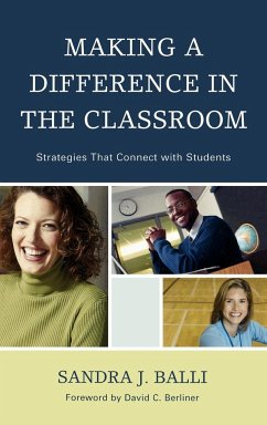 Making a Difference in the Classroom: Strategies That Connect with Students - Balli, Sandra J.