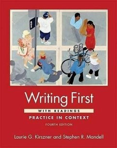 Writing First with Readings: Practice in Context - Kirszner, Laurie G. Mandell, Stephen R.