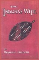 The Induna's Wife - Mitford, Bertram