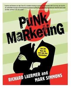Punk Marketing: Get Off Your Ass and Join the Revolution - Laermer, Richard Simmons, Mark
