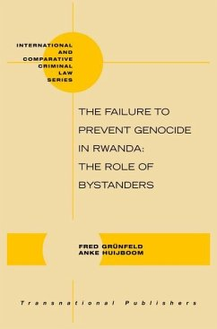 The Failure to Prevent Genocide in Rwanda: The Role of Bystanders - Grunfeld, Fred Huijboom, Anke