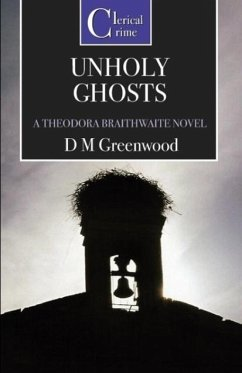 Unholy Ghosts - Greenwood, D. M.