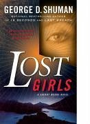 Lost Girls - Shuman, George D.