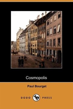 Cosmopolis (Dodo Press) - Bourget, Paul