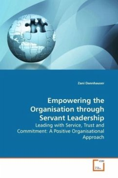 Empowering the Organisation through Servant Leadership - Dannhauser, Zani