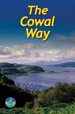 The Cowal Way: With Isle of Bute - Kaufmann, Michael McLuckie, James