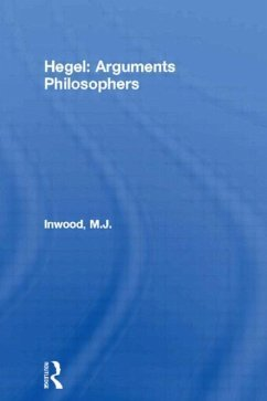 Hegel: Arguments Philosophers - Inwood