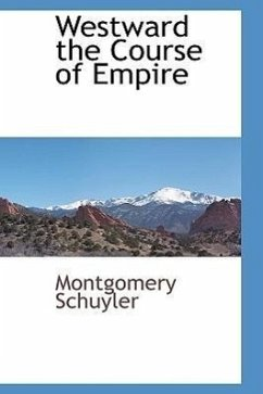 Westward the Course of Empire - Schuyler, Montgomery