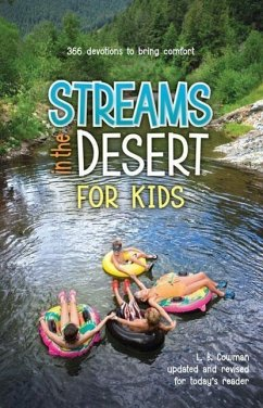 Streams in the Desert for Kids: 366 Daily Devotions for Children - Mitwirkender: Cowman, L. B.