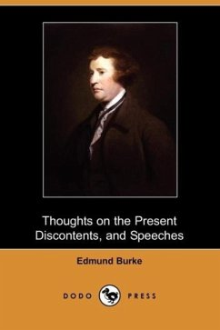 Thoughts on the Present Discontents, and Speeches (Dodo Press) - Burke, Edmund III